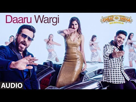 Full Audio:Daaru Wargi  | WHY CHEAT INDIA | Emraan Hashmi |Guru Randhawa | Shreya D |T-Series
