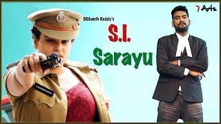 SI Sarayu | 7 Arts | By SRikanth Reddy