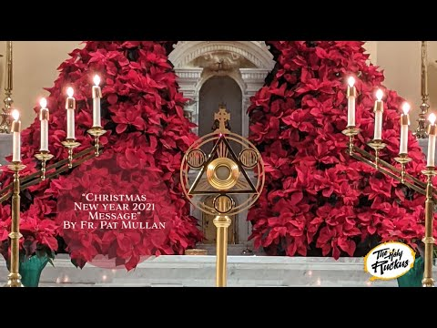 Happy New Year and Christmas Season Message from Fr. Pat