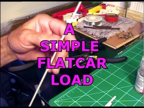 HOW TO MAKE A SIMPLE FLATCAR LOAD FOR MODEL RAILROAD