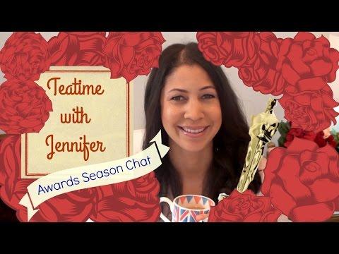 Awards Season Thoughts | Teatime with Jennifer