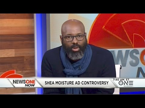 Shea Moisture Pushes Back Against The Backlash Over Their Controversial Ad