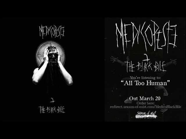 Medico Peste - All Too Human (Official Track Premiere)