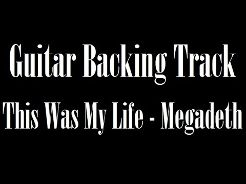 This Was My Life - Megadeth | Guitar Backing Track