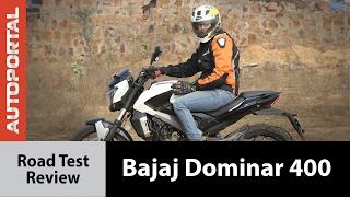 Bajaj Dominar 400 Test Ride Review - Autoportal
