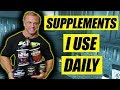 Supplements I Currently take on a Daily Basis