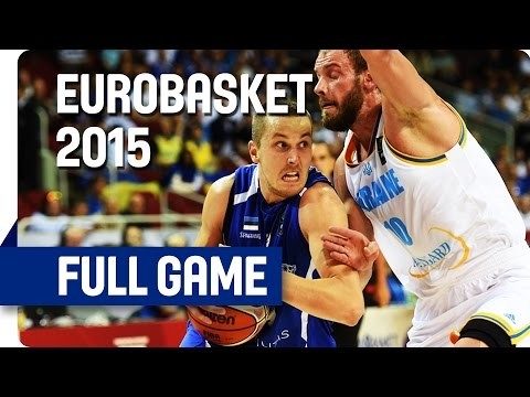 Ukraine v Estonia - Group D - Full Game - Eurobasket 2015
