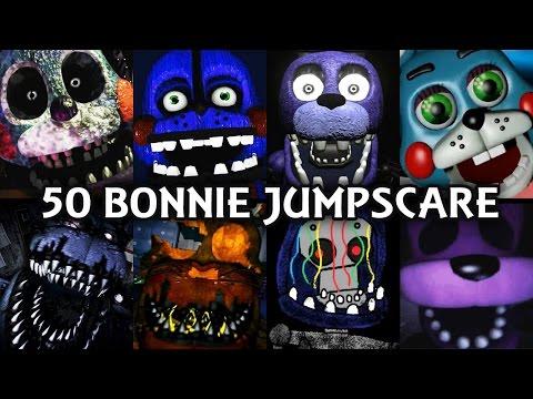 50 BONNIE JUMPSCARES!   FNAF & Fangame