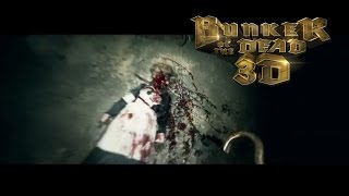 Bunker Of The Dead  -Trailer- Worlds First 3D FPS-Movie
