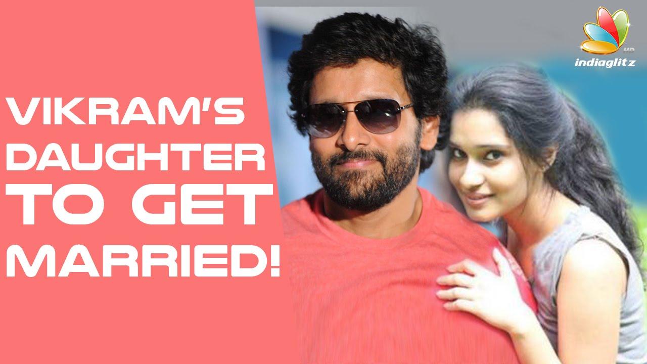 Vikram`s daughter to marry M.Karunanidhi`s great grandson! | Latest Malayalam Cinema News