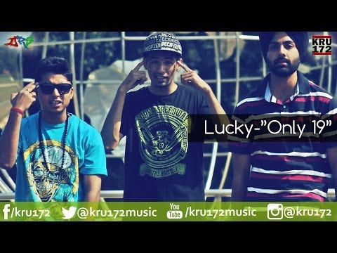 """Lucky - """"Only 19"""" [Official Video]"""