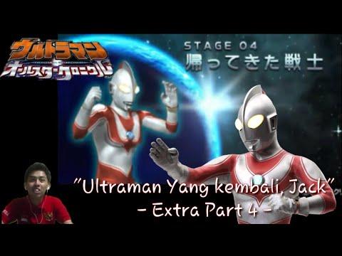 """Ultraman Yang Kembali, Jack"". Ultraman All Star Chronicle Indonesia Extra - part 4 - (Game PSP)"