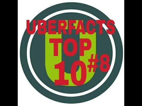 Uberfacts Top 10 #8