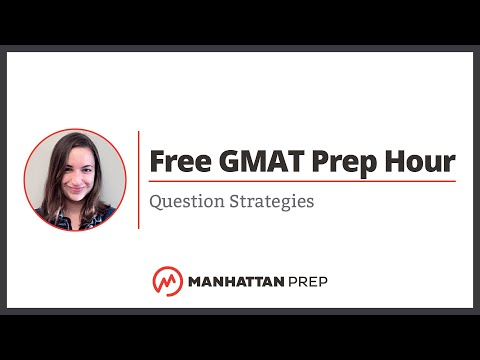 Free GMAT Prep Hour: Reading Comprehension; Question Strategies