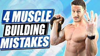 Muscle Building | 4 Common Workout Mistakes- Thomas DeLauer