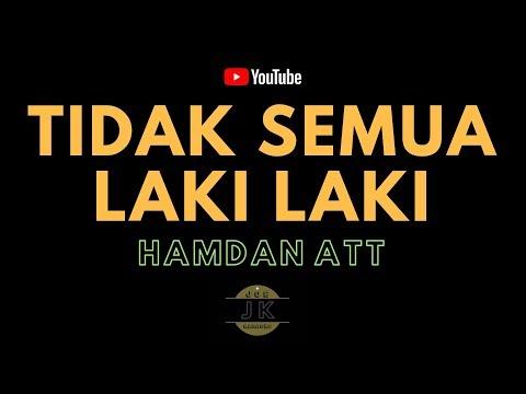 HAMDAN ATT - TIDAK SEMUA LAKI LAKI //  KARAOKE DANGDUT TANPA VOKAL // LIRIK