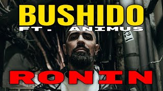 Bushido - Ronin I REACTION/ONE.TAKE.ANALYSE