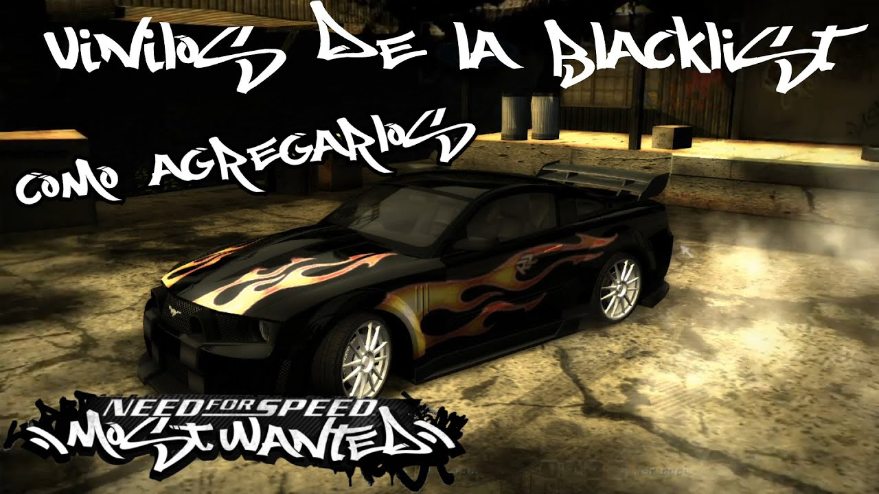 Como agregar Vinilos de la BlackList a tus autos en Need For Speed Most Wanted