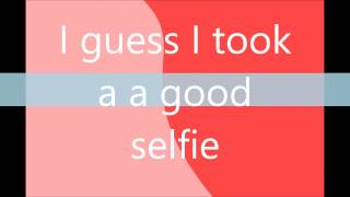 Repeat youtube video The Chainsmokers #SELFIE - Clean w/ Lyrics