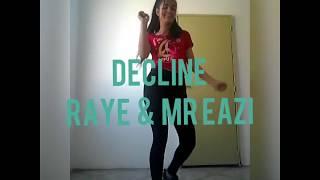 DECLINE - RAYE & Mr Eazy  |  Dana Alexa Choreography #DanceCover