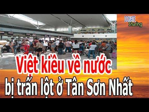 Việt kiều v,ề n,ư,ớ,c b,ị ... $115,000 usd ở Tân Sơn Nhất