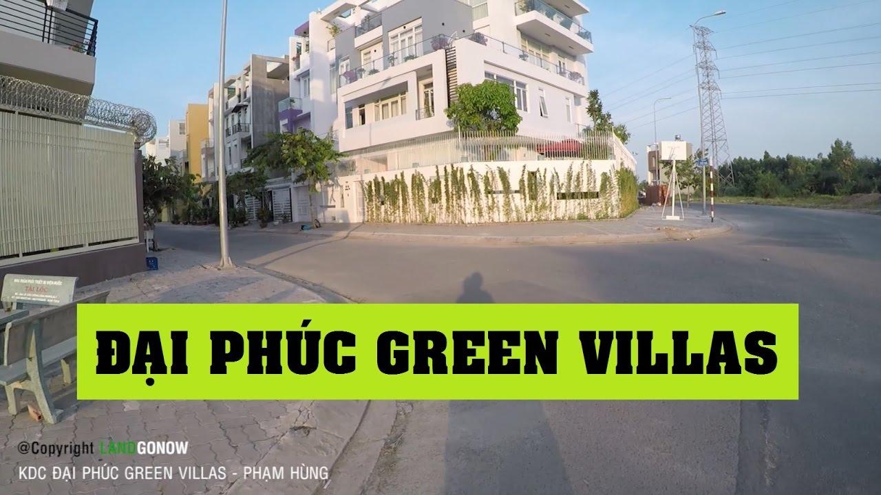 Nhà đất KDC Đại Phúc Green Villas Phạm Hùng, Bình Chánh – Land Go Now ✔