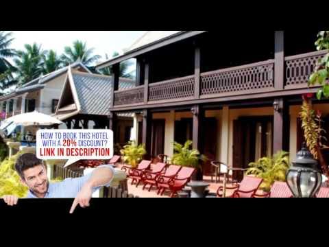 Sok Dee Residence, Luang Prabang, Laos, HD Review