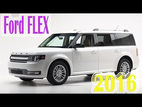 ford flex 2016 new | new car video review 2016 ford flex | car