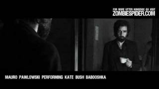 Mauro Pawlowski - Babooshka (Kate Bush cover)