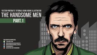 The Handsome Men Part.1 - Vector Illustrator Tutorial