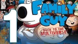Family Guy: Back to the Multiverse - Walkthrough Gameplay Part 1 - It