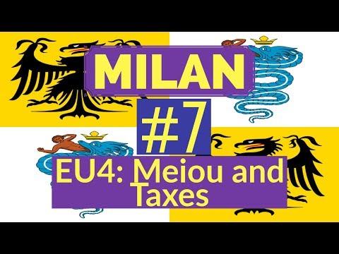7. Lets Play Milan - EU4 Meiou and Taxes Mod - Recreating the Italian Empire