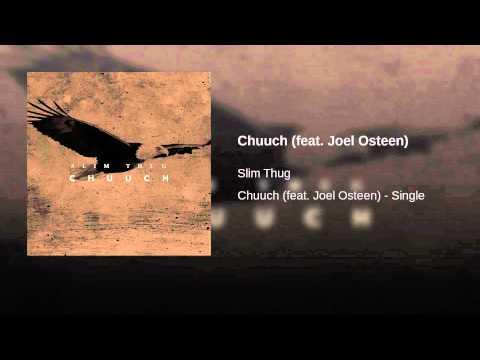 Chuuch (feat. Joel Osteen)