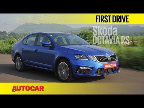 Skoda Octavia RS   First Drive   Autocar India