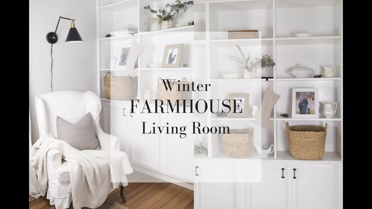 WINTER FARMHOUSE LIVING ROOM | Decorate With Me | Farmhouse Style
