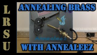 How to Anneal Brass with Annealeez - For Less Than $300