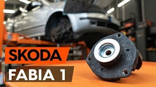 How to replace front strut mount / top munt SKODA FABIA 1 (6Y5) [TUTORIAL AUTODOC]