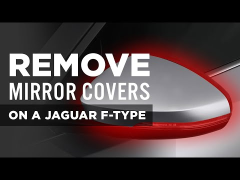 How To Remove Jaguar F-Type Mirror Covers