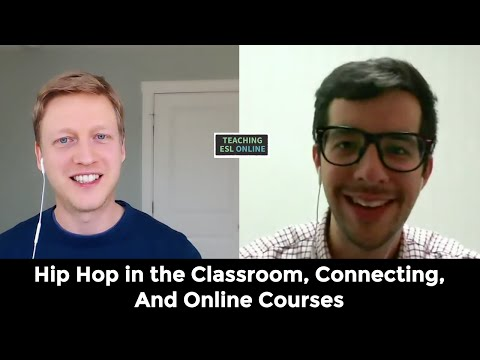 Using Hip Hop in English Lessons, Teaching English Online, and Creating Courses:  Stephen Mayeaux