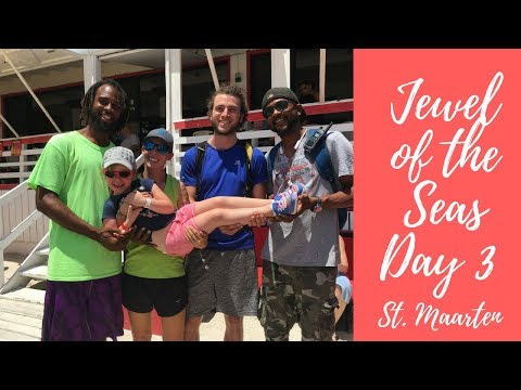 Jewel of the Seas Day 3 St. Maarten Philipsburg Southern Caribbean Cruise