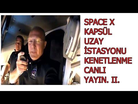 SPACE X fırlatmadan sonra, Uzay istasyonuna kenetlenmek için yaklaşıyor. BARIŞ ÖZCAN ANLATIMIYLA....