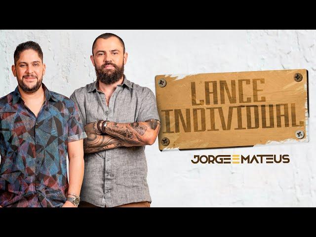 Jorge & Mateus  -  Lance Individual (Vídeo Oficial) [Álbum Tudo Em Paz]