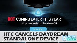 BREAKING: HTC CANCELS DAYDREAM STANDALONE HEADSET