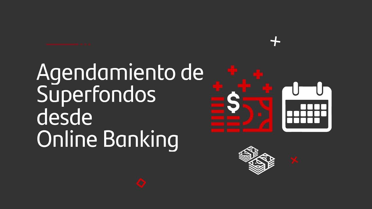 ¿Cómo agendar un Superfondo desde Online Banking?