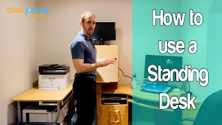 How To Stand at A Standing Desk  | The Basics