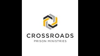CROSSROADS PRISON MINISTRY