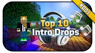 Top 10 Intro Music Drops :) II cRaShToPlAy II No Copyright! ;)