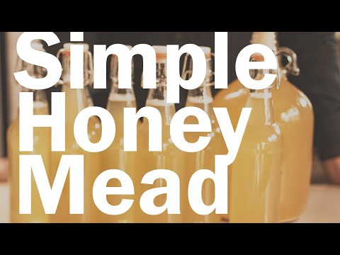 How To Make Honey Mead