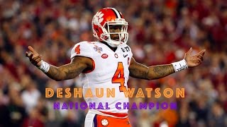 "Ultimate Deshaun Watson Career Highlights | ""National Champion"""