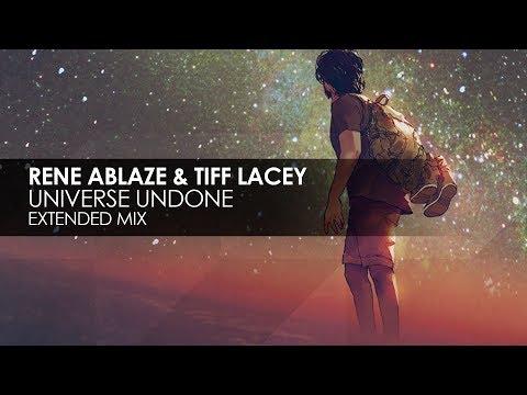 Rene Ablaze & Tiff Lacey - Universe Undone